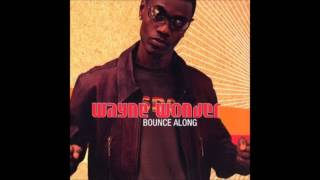 Wayne Wonder   Bounce Along