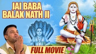 Jai Baba Balak Nath Ji (Full Movie) - Gurchet Chitarkar - New Punjabi Movie 2018