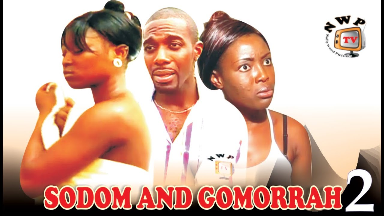 Sodom & Gomorrah  2    - 2015 Latest  Ghallywood/Nollywood  Movie