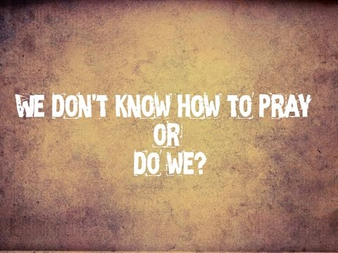 Image result for i don't know how to pray