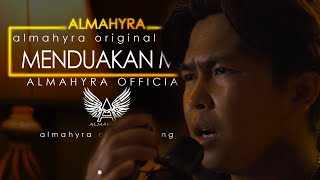 Download MENDUAKANKU - ORIGINAL SONG - KISAH NYATA ! Almahyraofficial