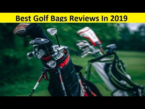 Best Golf Bags 2019 Top 3 Best Golf Bags Reviews In 2019   YouTube