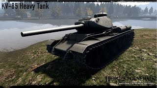 heroes generals kv 85 destroyer of worlds new kv 85 heavy tank first impressions