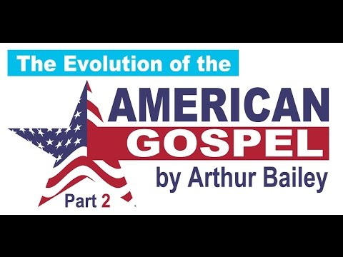 The Evolution of The American Gospel Pt. 2