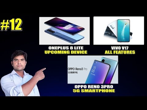 Oneplus 8 Lite, OPPO Reno 3 Pro 5G, VIVO V17 Feature and Specifications