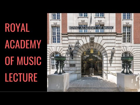 Samuel Andreyev Lecture at the Royal Academy of Music, London