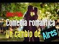 pelicula comedia romantica un cambio de aires