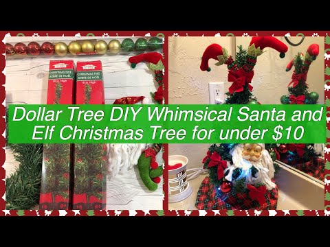 Dollar Tree DIY Whimsical Santa and Elf Christmas Tree for under $10