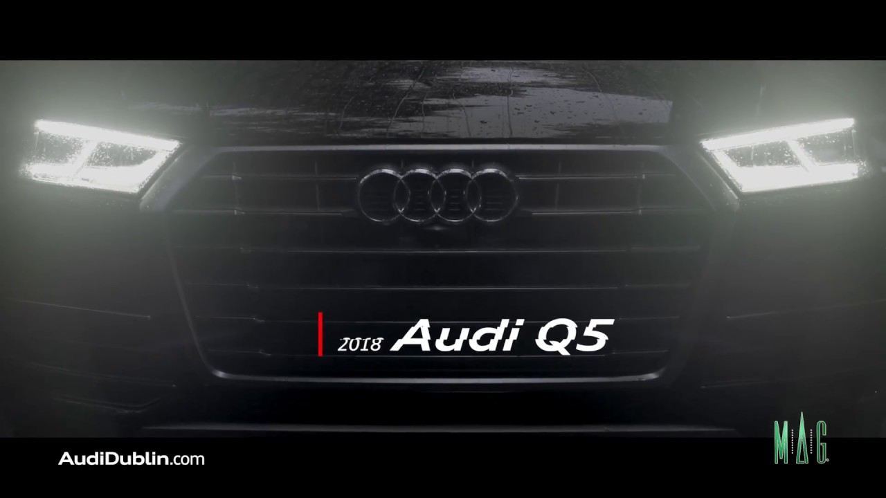 MAG Audi Dublin Q December YouTube - Mag audi