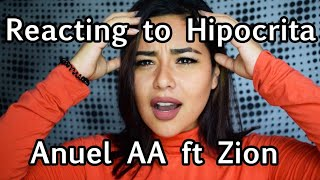 Reacting To Hipocrita By Anuel Aa Feat. Zion  Lali