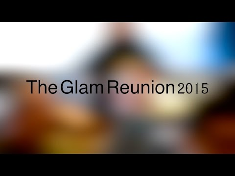 The Glam Reunion 2015