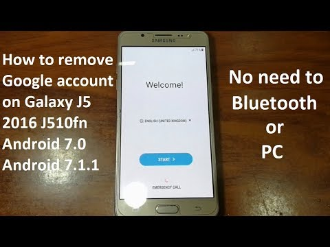 Remove Google Account On Samsung Galaxy J5 2016 J510fn J510f J510gn J510g Android 7.0 To 7.1.1