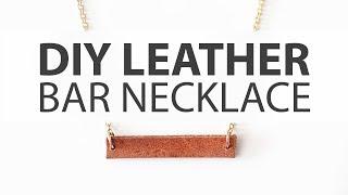 DIY | Minimal Leather Bar Necklace