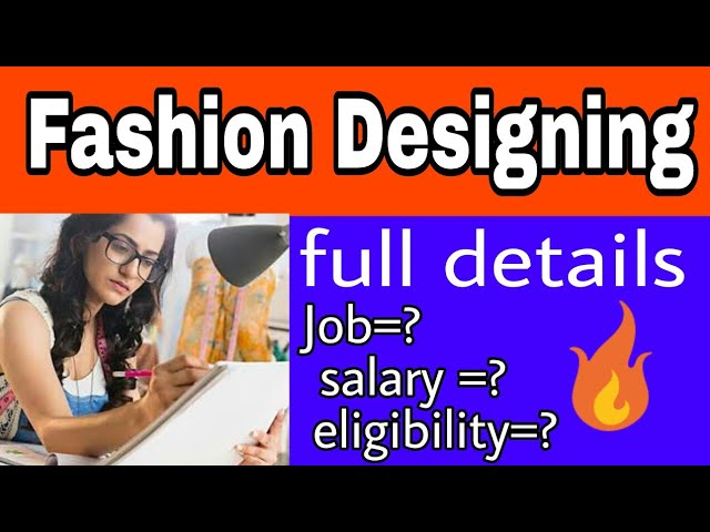 About Fashion Designing Course Details In Hindi Fashion Designing Kya Hai Youtube