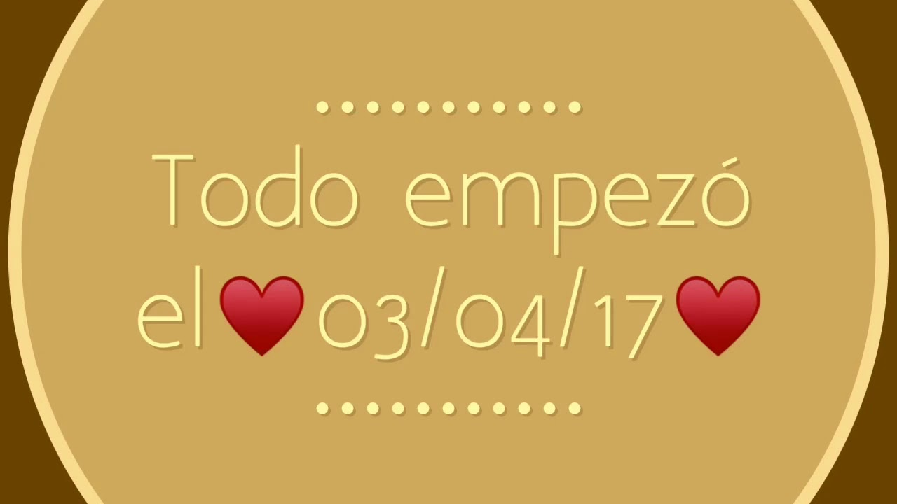 Video Para Mi Novia De 4 Meses Juntos Youtube