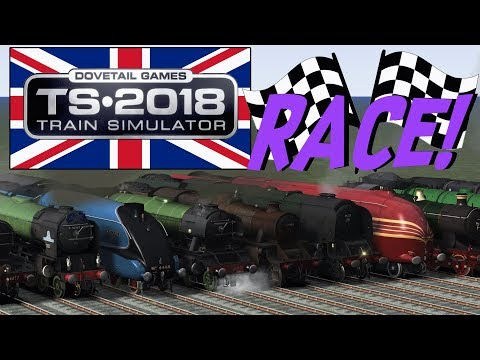 Train Simulator 2018 - Classic British Locomotives (RACE!)