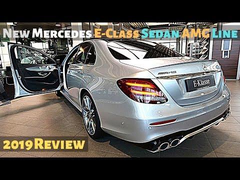 New Mercedes E-Class Sedan AMG Line 2019 Review Interior Exterior