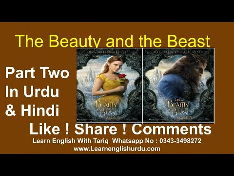 Part Two The Beauty & The Beast In Urdu & Hindi ~ Learn English Through Story