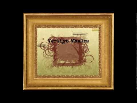 Vertigo Whales - I Am Judas