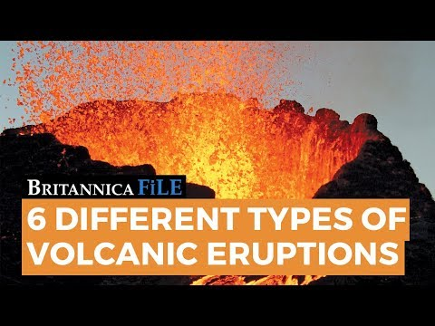 The 6 Types of Volcanic Eruptions