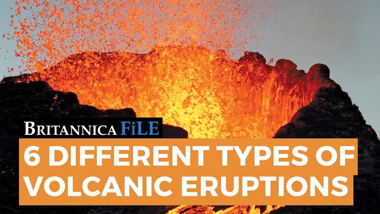 the 6 types of volcanic eruptions youtube