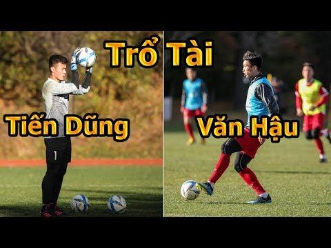 Thử Thách Bóng Đá đi xem Đoàn Văn Hậu , Công Phượng , Bùi Tiến Dũng ĐT Việt Nam tập cho AFF CUP 2018