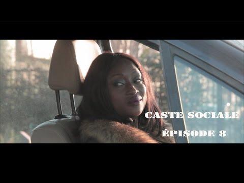 CASTE SOCIALE ÉPISODE 8