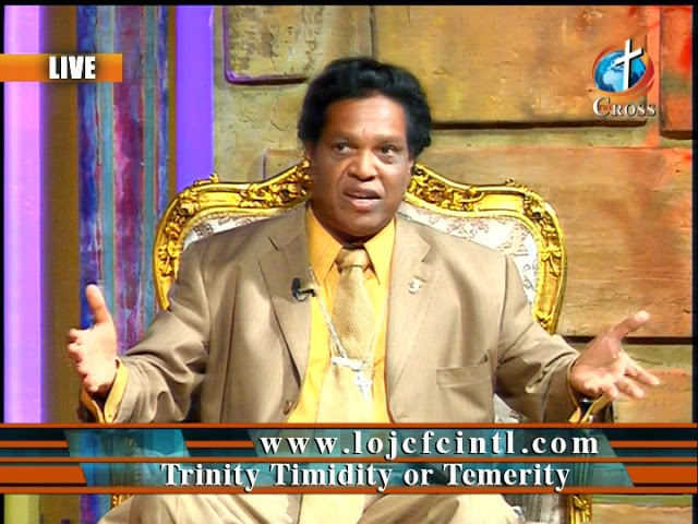 Trinity Timidity or Temerity Dr. Dominick Rajan 07-13-2018