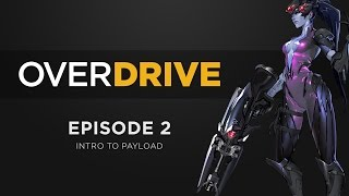 Overdrive Ep.2 - Intro to Payload