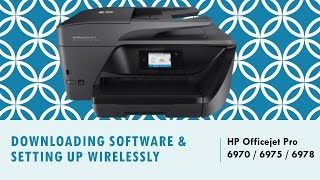 HP Officejet Pro 6970 | 6975 | 6978 : Download & Install Software and Connect Wirelessly