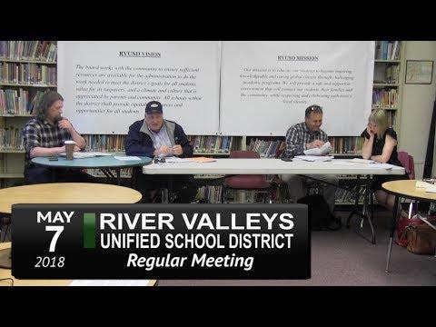 River Valleys Unified School District Meeting 5/7/18