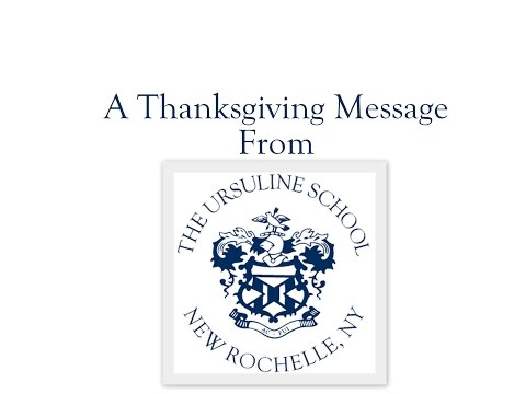 A Thanksgiving Message from The Ursuline School