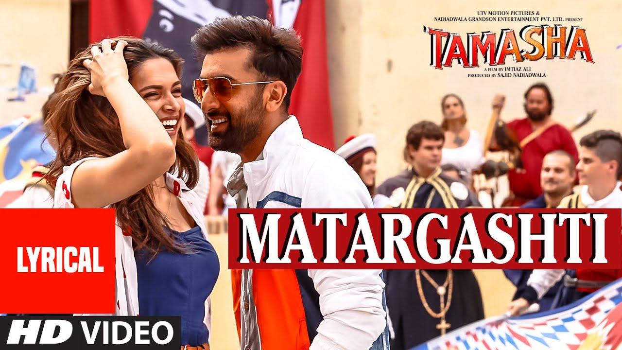 Download Matargashti Full Song with LYRICS   Tamasha   Ranbir Kapoor, Deepika Padukone   T-Series