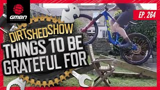 Things To Be Grateful For & Trials Legend Chris Akrigg Interview   The Dirt Shed Show Ep: 264