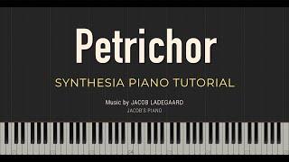 Petrichor \\ Jacob's Piano \\ Synthesia Piano Tutorial