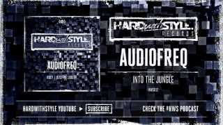 Audiofreq - Into The Jungle [HWS012]