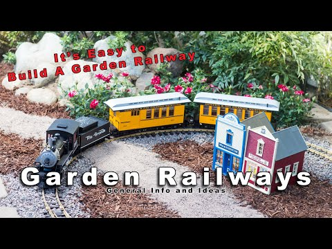Build a Garden Railway – It's Easy!