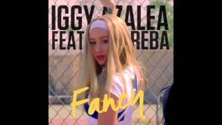 Fancy (Iggy Azalea vs  Reba McEntire) - Chamberlain