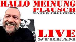 Hallo Meinung - Live Stream Plausch unter Freunden