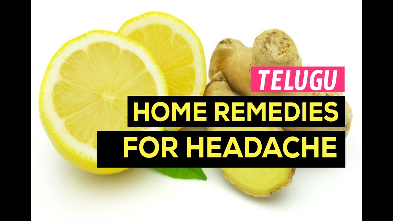 home remedies for headache in telugu how to cure talanoppi chitkalu. Black Bedroom Furniture Sets. Home Design Ideas