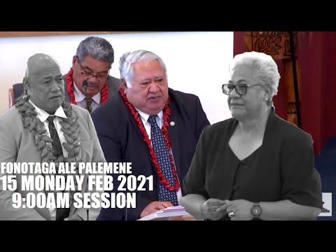 Fonotaga Ale Palemene (15 FEB 2021 )  9:00AM SESSION