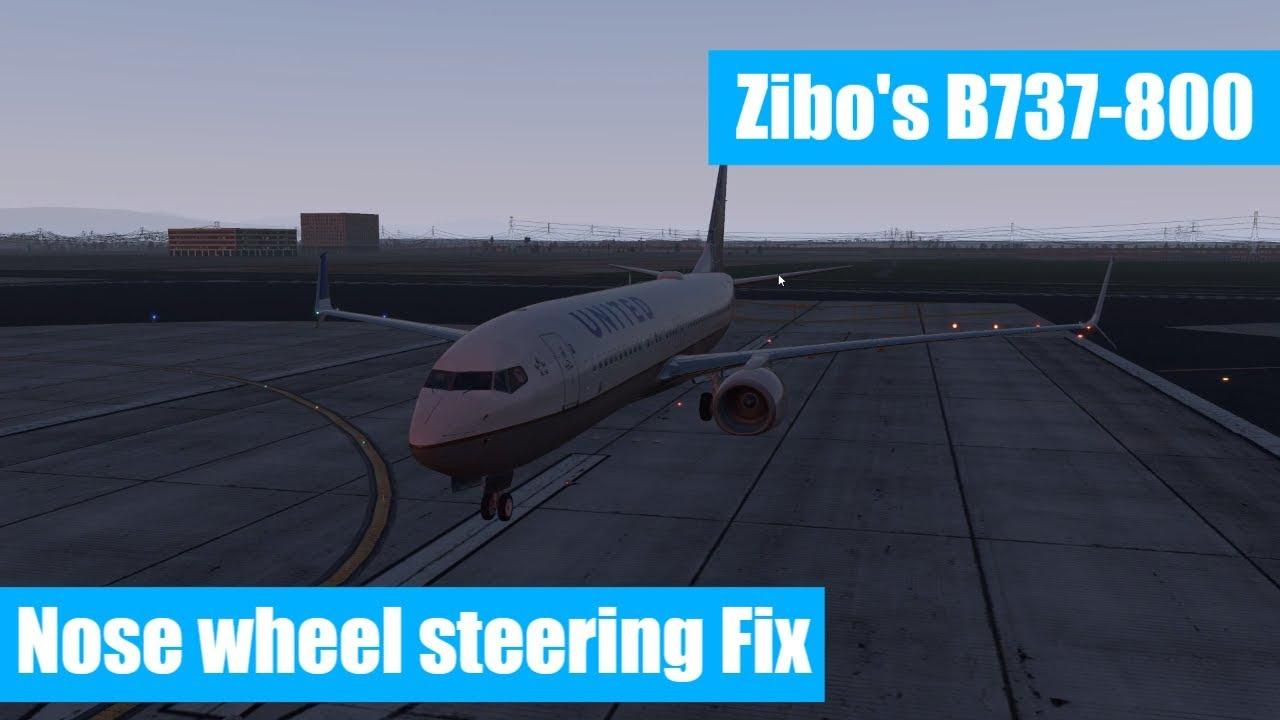 Zibos 737-800 Nose Wheel Steering Fix