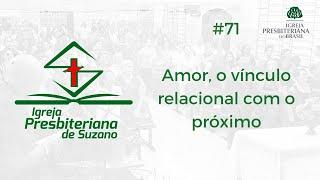 Amor, o vínculo relacional com o próximo - Cl.3.13,14