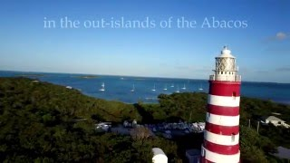 Bahamas Drone Video- Hope Town (Elbow Cay), Abaco | Hope Town Inn & Marina