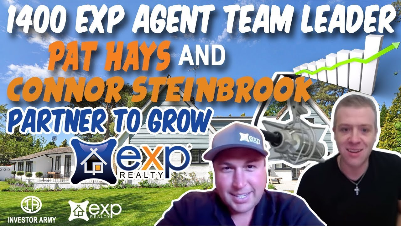 1400 EXP Agent Team Leader Pat Hays and Connor Steinbrook Partner to Grow EXP Realty