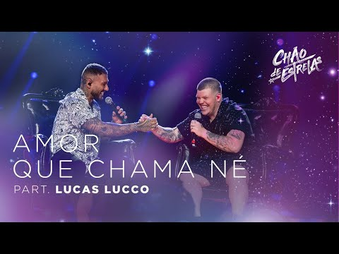 """Ferrugem part Lucas Lucco - Amor que Chama Né """"DVD Chão De Estrelas"""""""