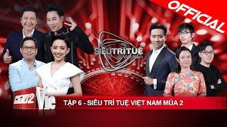 Siêu Trí Tuệ Việt Nam mùa 2 - Tập 6