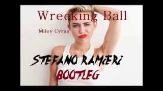 Miley Cyrus  Wrecking Ball ( RAMIERI Bootleg)
