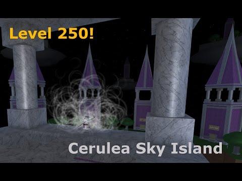 Level 250 + Cerulea Sky Island - Arcane Adventures [v3.6]