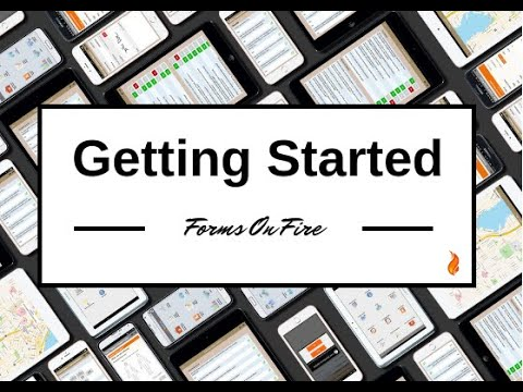 Get Started With Forms On Fire